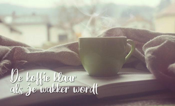 automatisch koffie klaar als je wakker wordt